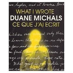 What I wrote - Ce que j'ai écrit