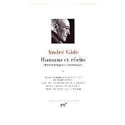 Romans et Récits & Oeuvres lyriques et dramatiques - Tome II