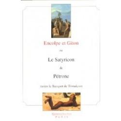 Satyricon ou Encolpe et Giton