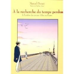 Marcel Proust :  A l'ombre des jeunes filles en fleurs 1