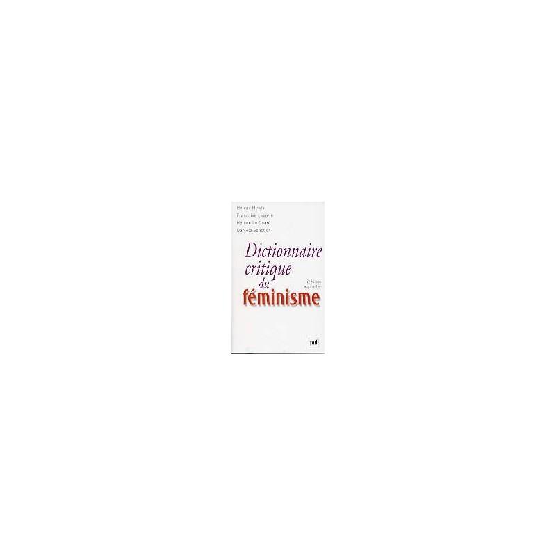 Dictionnaire critique du féminisme - 2e édition augmentée