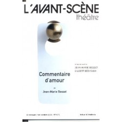 L'avant-scene theatre n° 1075 - Commentaire d'amour