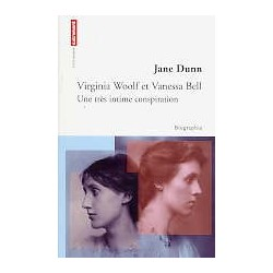 Virginia Woolf et Vanessa Bell - Une très intime conspiration