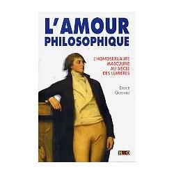 L'amour philosophique - L'homosexualité masculine au siècle des lumières