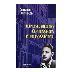 Tennessee Williams - Confessions d'un rossignol