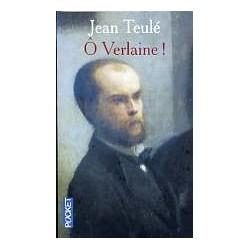 Ô Verlaine!