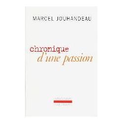 Chronique d'une passion
