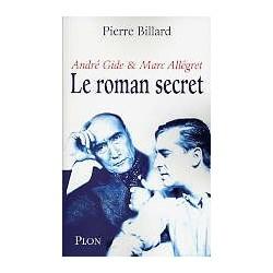 André Gide & Marc Allégret - Le roman secret