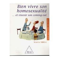 Bien vivre son homosexualité...et réussir son coming-out