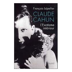 Claude Cahun - L'exotisme intérieur