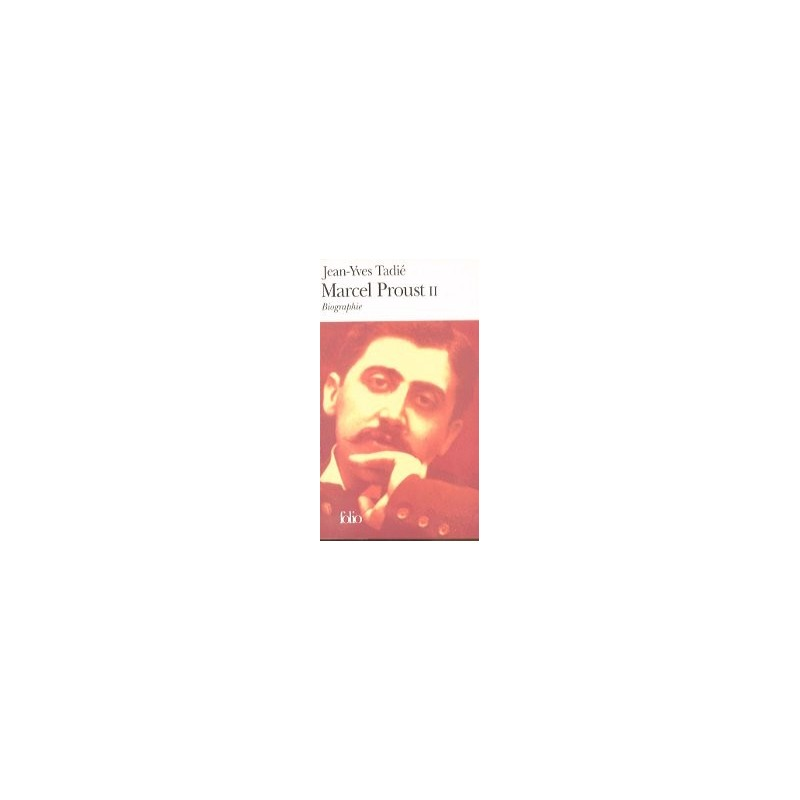 Marcel Proust (Tome 2)