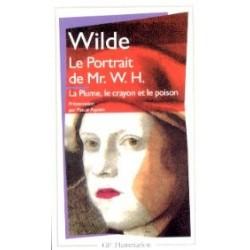 Le Portrait de Mr. W.H. & La plume, le crayon et le poison