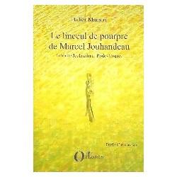Le linceul pourpre de Marcel Jouhandeau