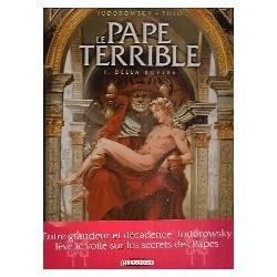 Le Pape terrible Tome 1. Della Rovere