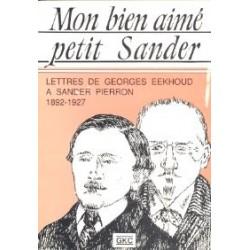 Mon bien aimé petit Sander - Lettres à Sander Pierron, 1892-1927