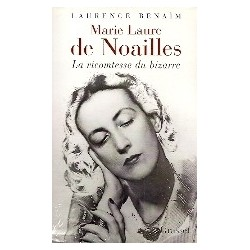 Marie Laure de Noailles - La vicomtesse du bizarre