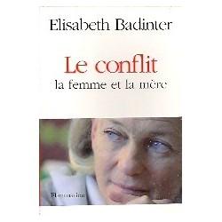 Le conflit. - la femme et la mère