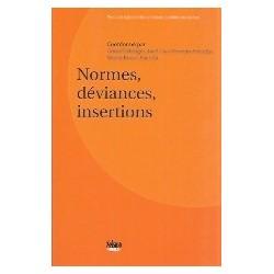 Normes, déviances, insertions