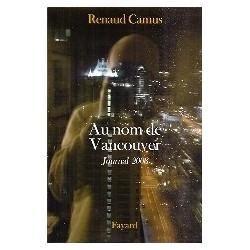 Au nom de Vancouver (Journal 2008)