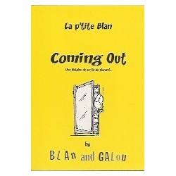 La p'tite Blan - Coming Out - Une histoire de sortie du placard