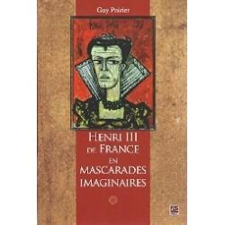 Henri III de France en mascarades imaginaires