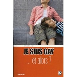 Je suis gay...et alors?