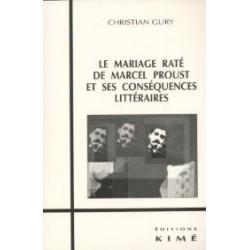 Le mariage raté de Marcel Proust et ses conséquences littéraires