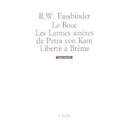 Le Bouc - Les Larmes amères de Petra von Kant - Liberté à Brême