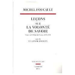 Leçons sur la volonté de savoir : Cours au Collège de France (1970-1971) suivi de Le savoir d'Œdipe