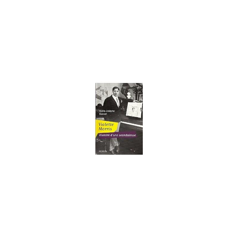 Violette Morris - Histoire d'une scandaleuse