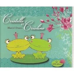 Cristelle et Crioline