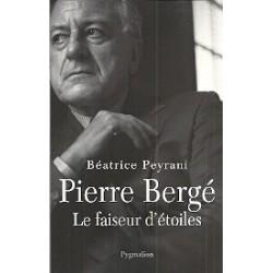 Pierre Bergé - Le faiseur d'étoiles