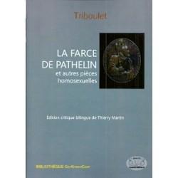 La Farce de Pathelin et autres pièces homosexuelles