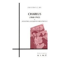 Charlus (1860-1942) - Aux sources de la scatologie et de l'obscénité de Proust