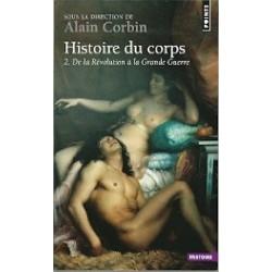 Histoire du corps : Tome 2, De la révolution à la Grande Guerre
