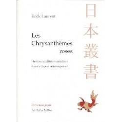 Les Chrysanthèmes roses - Homosexualités :masculines dans le Japon contemporain