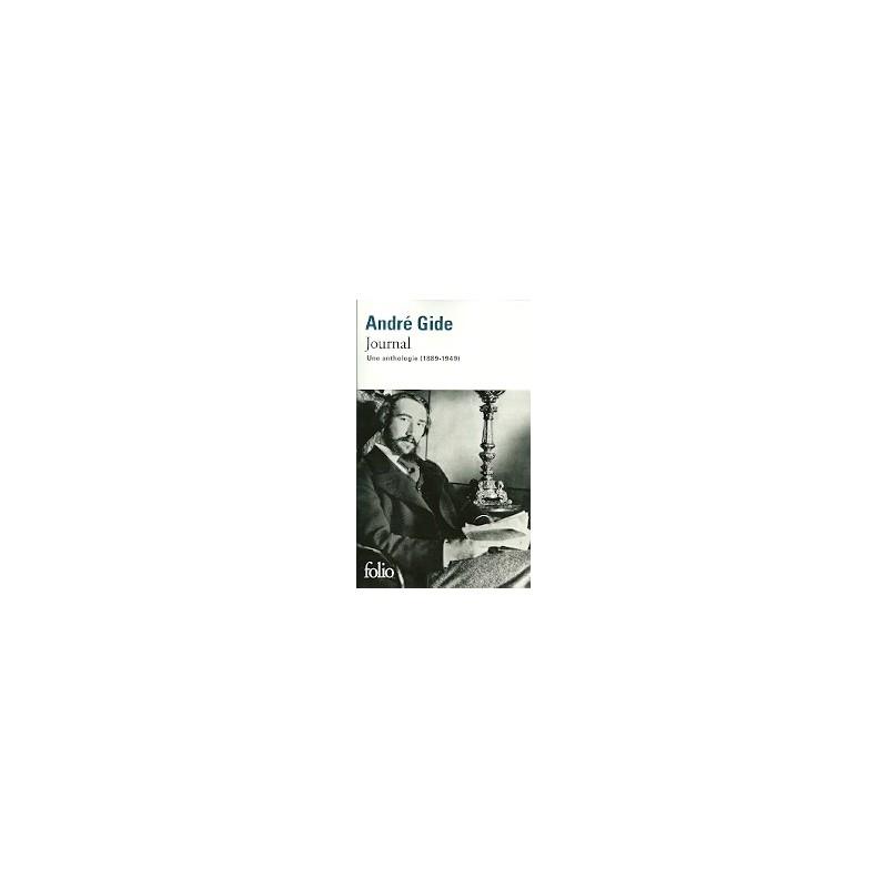 Journal - Une anthologie (1889-1949)