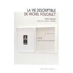 La vie descriptible de Michel Foucault