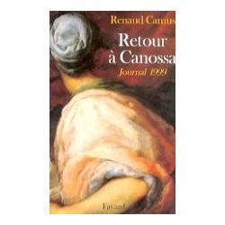 Retour à Canossa  (Journal 1999)