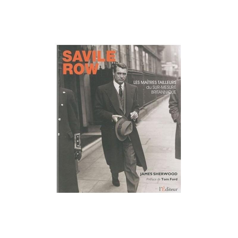 Saville Row, Les maîtres tailleurs du sur-mesure britannique