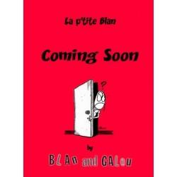 La P'tite Blan - Coming soon