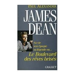 James Dean - Le Boulevard des rêves brisés