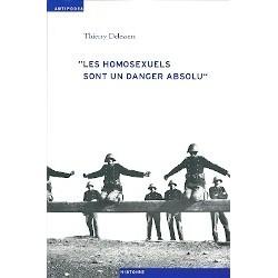 « Les homosexuels sont un danger absolu »