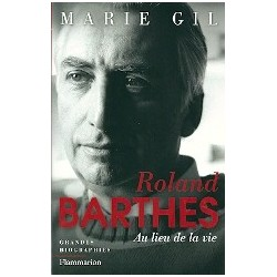 Roland Barthes - Au lieu de la vie