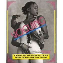Voguing and the ballroom scene of New York 1989-92 (anglais)