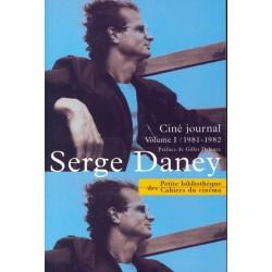 Ciné-journal T.1, 1981-1982