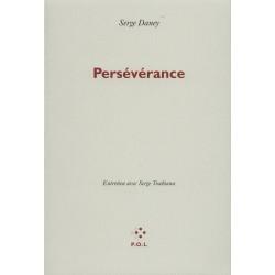 Perséverance, entretiens avec Serge Toubiana