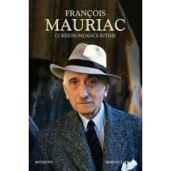François Mauriac. Correspondance intime