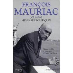 François Mauriac. Journal, mémoires politiques