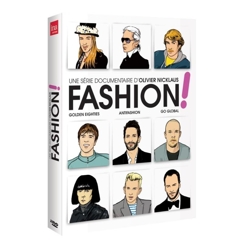 Fashion ! (3 documentaires : Golden eighties, Antifashion, Go global)